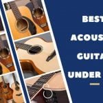 Best Acoustic Guitar Under 300 Oct 2019 Buyer Guide