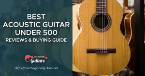 Best Acoustic Guitar Under 500